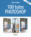 100 tutos Photoshop, 2017